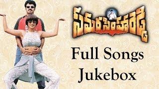 Samarasimha Reddy Full Songs || Jukebox || Bala Krishna,Anjala Javeri, Simran
