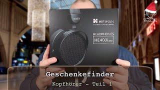 Geschenkefinder 2020 - Kopfhörer - Hifiman HE400i 2020