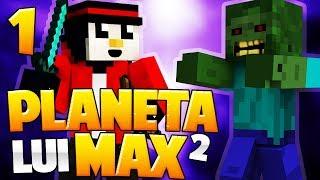 SERIA REVINE! - PLANETA LUI MAX S2 (Ep.1) - Minecraft