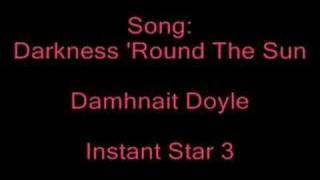 Darkness 'Round The Sun - Damhnait Doyle (Full Song)