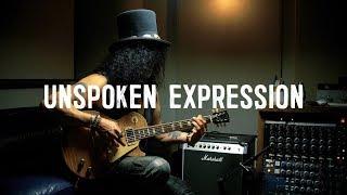 "Ernie Ball Presents   SLASH in ""UNSPOKEN EXPRESSION"""