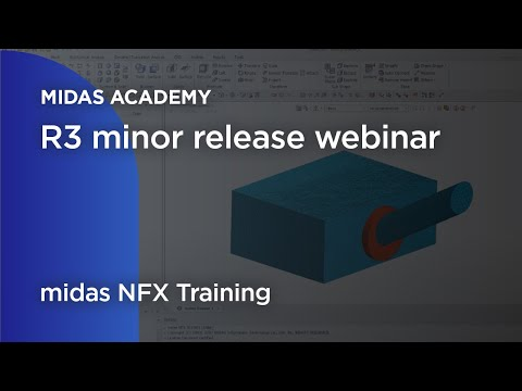 Midas NFX 2019 R3 Minor Release