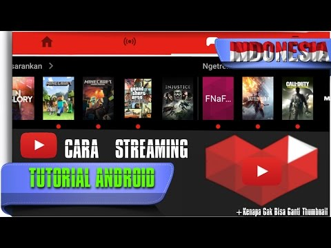 Video Cara Live Streaming di Android - Tutorial Android #44