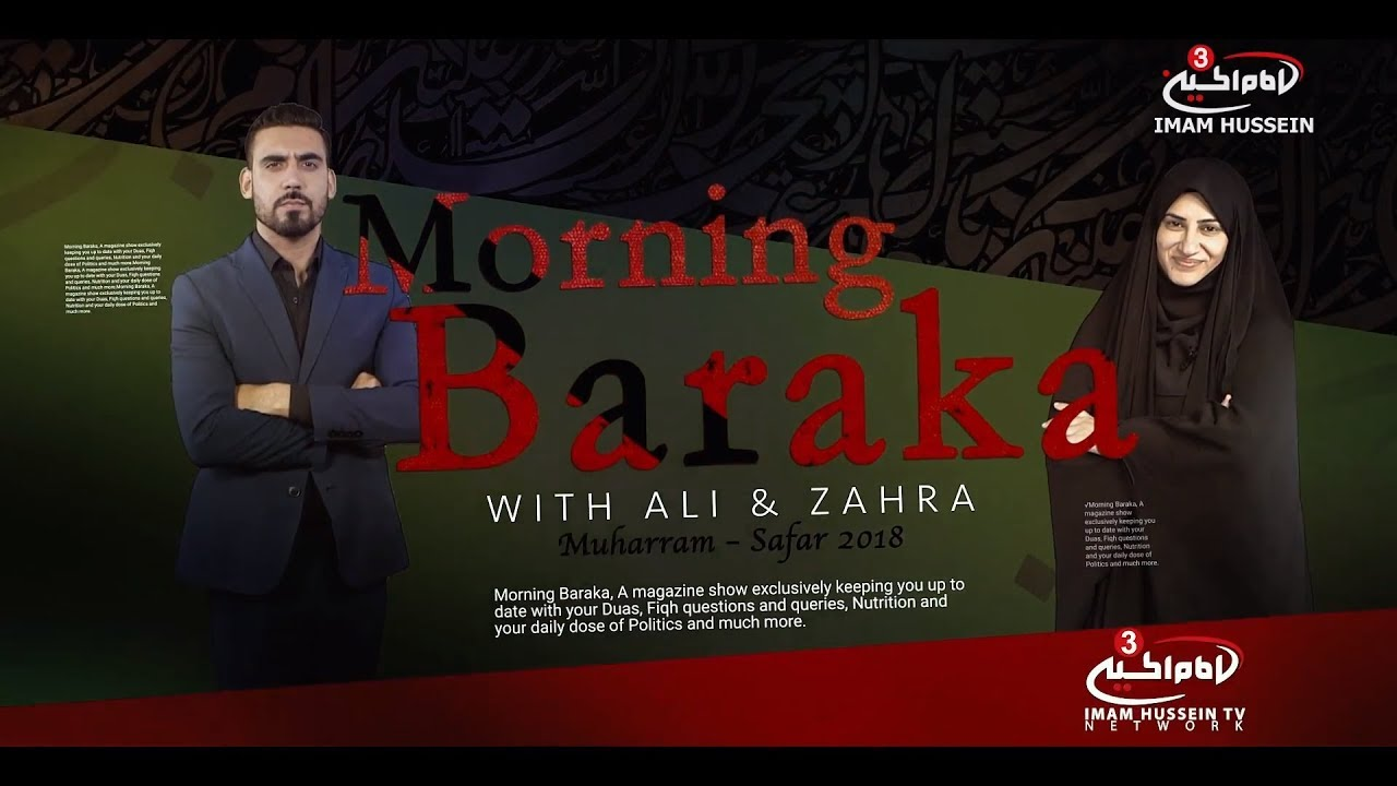 Morning Baraka Muharram Safar series