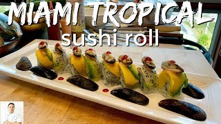 Miami Tropical Sushi Roll | Feat. Chef Andy Matsuda: Sushi School Institute