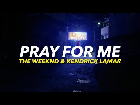 The Weeknd & Kendrick Lamar - Pray For Me | Traducida al español