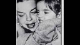 Judy Garland and her Children - Sleep Song