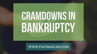 Bankruptcy Cramdown Explained: Reducing Car Debts & More in Chapter 13 Bankruptcy
