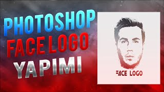 Photoshop cs6  -  Face Logo yapımı