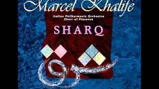 اغاني حصرية Marcel Khalife - Sharq تحميل MP3