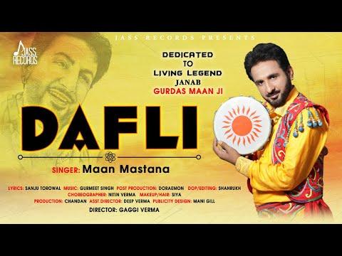 Dafli | (Full HD ) | Maan Mastana  |  New Punjabi Songs 2018 | Latest Punjabi Songs 2018