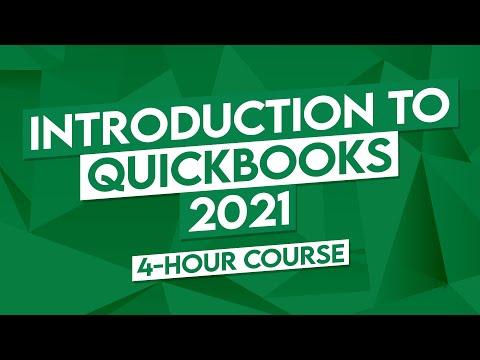Introduction to QuickBooks 2021 - 4 Hour QuickBooks Tutorial ...