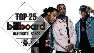 Top 25 • Billboard Rap Songs • June 17, 2017 | Download-Charts