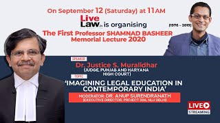 First Professor. Shamnad Basheer Memorial Lecture: By  Dr.Justice S Muralidhar