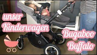 Unser beliebter Kinderwagen   Bugaboo Buffalo   Kinderwagen Vorstellung   Kinderwagen Review