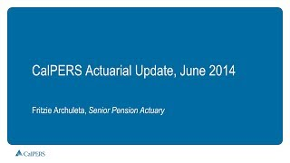 CalPERS Actuarial Update