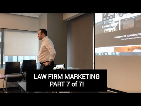 Law Firm Marketing Part 7 of 7