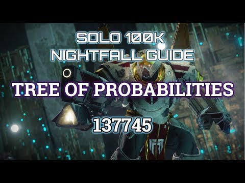 Destiny 2 Forsaken Solo 100K Nightfall: Tree of