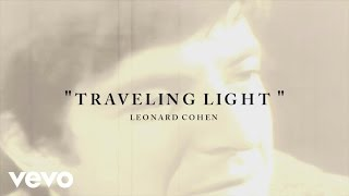 The lyric video for Traveling Light is a beautiful memorial of Leonard