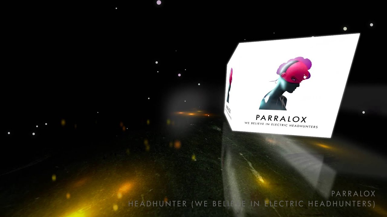 Parralox - Headhunter (We Believe In Electric Headhunters) (Music Video)