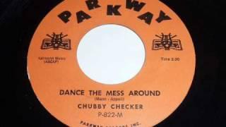 "Chubby Checker ""Dance The Mess Around"" 45rpm"