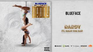 Blueface   Daddy Ft. Rich The Kid (Clean)