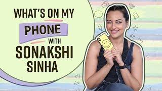 Sonakshi Sinha: What's on my phone | Bollywood | Pinkvilla | Happy Phirr Bhag Jayegi