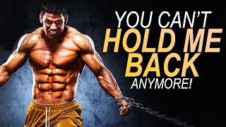 DON'T LET ANYTHING HOLD YOU BACK - POWERFUL MOTIVATIONAL SPEECH [YOU NEED TO WATCH THIS]