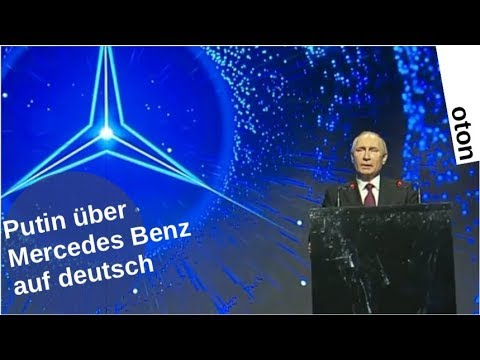 Putin über Mercedes Benz auf deutsch [Video]