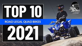 Top 10 Road-Legal Quad Bikes and ATV's 2021!