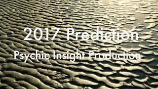 2017 Psychic WORLD Predictions