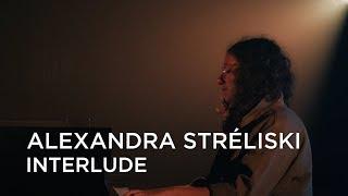 Alexandra Stréliski | Interlude | First Play Live
