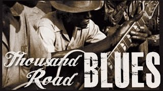 Thousand Road Blues - Here