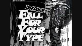 Drake - Fall for your type + Verse (Drake only)