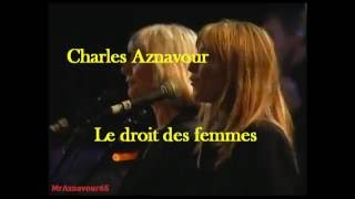 Charles Aznavour chante Le droit des femmes 1997