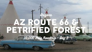 AZ Route 66 And Petrified Forest | 10K Road Trip Vlog Day 3
