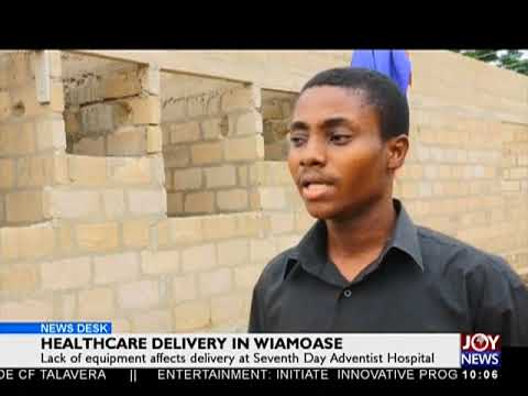 Healthcare delivery In Wiamose - News Desk on Joy News (20-6-18)