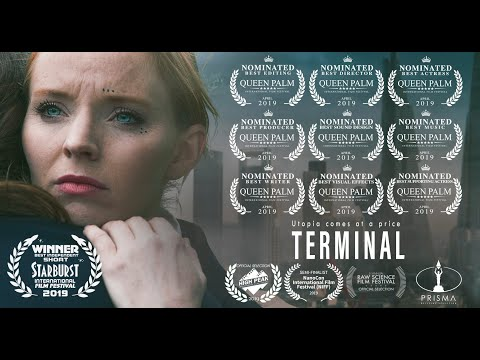 Terminal - Award Winning Sci-Fi Drama Short Film (2019)