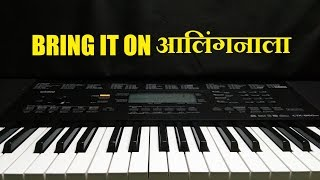 Bring It On | Jaundya Na Balasaheb | Instrumental on Keyboard