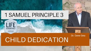 1 Samuel Principle 3: Child Dedication