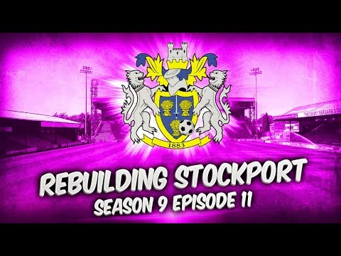 Rebuilding Stockport County - S9-E11 Good Luck, And Godspeed! Football Manager 2019