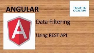 ANGULAR 8 : DATA FILTER USING REST API