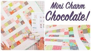 Mini Charm Chocolates - Shortcut Quilt Series - Fat Quarter Shop