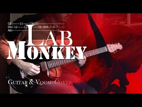 Lab Monkey - Alice in Chains | Vocal & Guitar Cover with Solo and Tabs