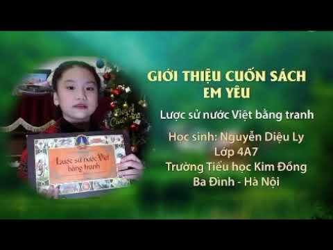 MS 09 Nguyễn Diệu Ly - Lớp 4A7 Trường TH Kim Đồng. Giới thiệu sách: Lược sử nước Việt bằng tranh