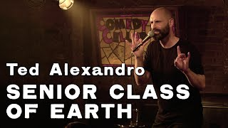 Ted Alexandro: Senior Class of Earth (Full Stand Up Special)