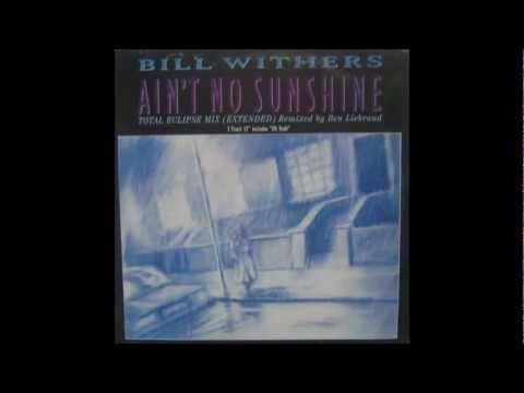 Bill Withers   Ain't No Sunshine Total Eclipse Mix Vinyl, 12''  1988