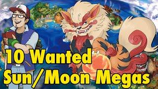 10 Wanted SunMoon Mega Evolutions