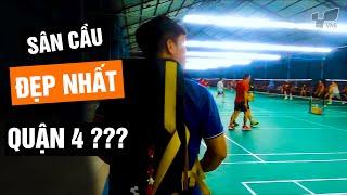 Review Sân cầu lông LAVIE - Sân cầu lông Quận 4 ĐẸP NHẤT ????