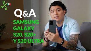 Q&A Galaxy S20, S20+ y S20 ULTRA, TODO lo que necesitas saber sobre la Serie Galaxy S20 de Samsung